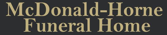 McDonald-Horne Funeral Home, Inc. | Blytheville, AR | 870-762-2206